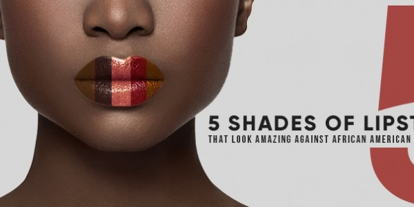 Lipstick For African American Skin Tones & Lipstick For Women Of Color or Dark or Black